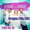 DJ Polique Feat. Mohombi - Turn Me On (Dragos Filip Edit)