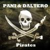 PANI & DALTERO - Pirates (Original Mix) -->FREE DOWNLOAD