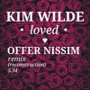 Kim Wilde loved (Offer Nissim reconstruction mix)