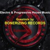 Electro & Progressive House Podcast: Episode 19 (Guestmix by BONERIZING RECORDS) [OUT NOW!]