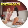 Sandra Afrika feat. Goca Trzan - Pozovi ga ti - (Audio 2015)