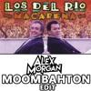 Los Del Rio - Macarena Moombahton (Alex Morgan Edit)