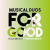 For Good - MusicalDuos (Elize Arcilla & Hans Sicangco)