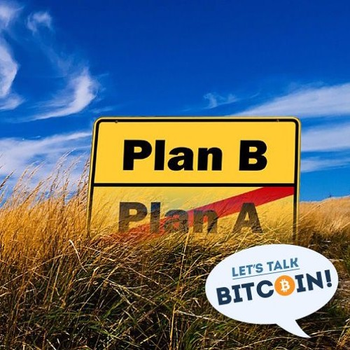 LTB #299 The DAO and Plan B
