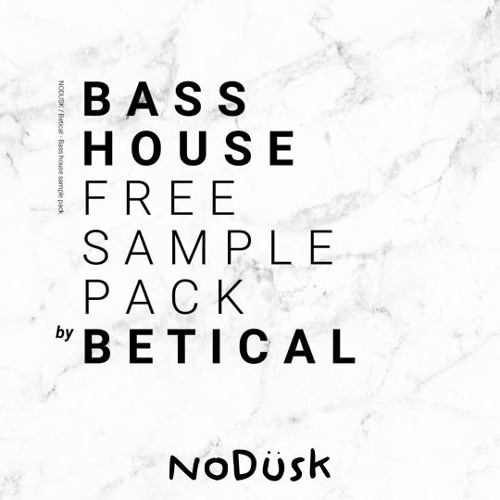 Betical Bass House - (Free Sample Pack)