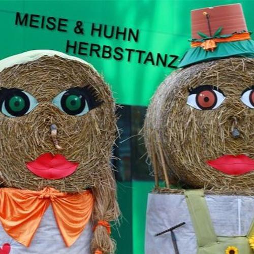 MEISE & HUHN - HERBSTTANZ