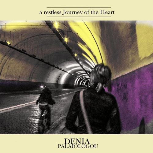 "Denia Palaiologou - ""A restless Journey of the Heart"" EP"