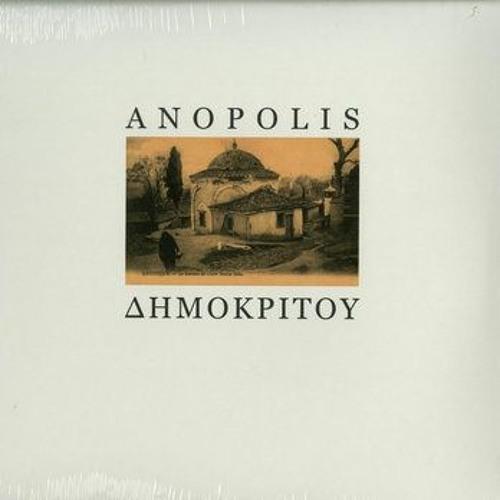 Anopolis -  Δημοκρίτου
