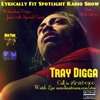 Lyrically Fit Spotlight Radio Show's Guest Tray Digga