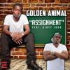 Golden Animal Ft. Dirty 1000 - Assignment