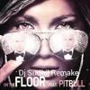 On the Floor Jennifer lopz ft Pitbul DJ Sudhil Remake