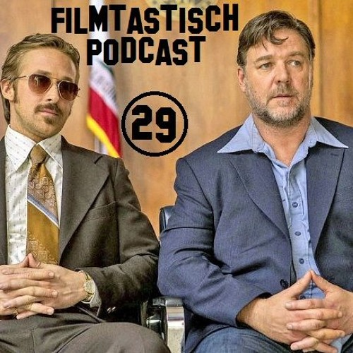 #29 - The Nice Guys, Money Monster, Stolz und Vorurteil & Zombies