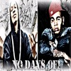 No Days Off Ft. Kevin Gates