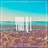 Sterkøl Ft. Tyler Sjöström & Bertrand Lacoste - You & I (Vinil Remix)