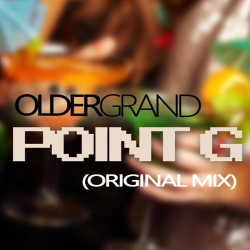 Older Grand - Point G (Original Mix)
