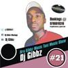 Dj Gibbz - Bra Gibbz Taxi Music Show #21