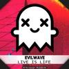 Evilwave - Live Is Life
