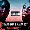 (Lifted)By SteadyGrip & Veada Boy
