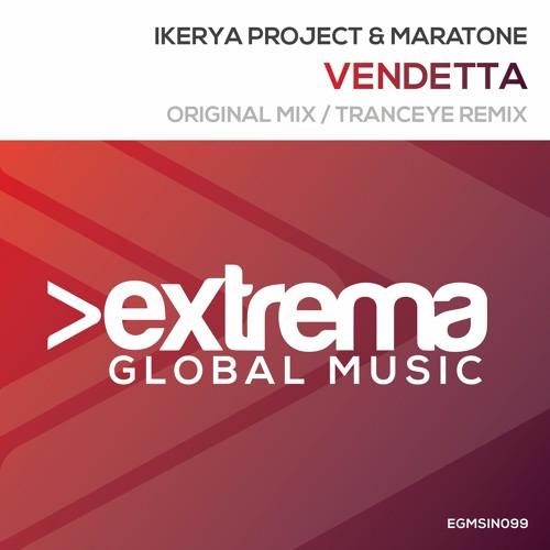 Ikerya Project & Maratone - Vendetta (Original Mix)