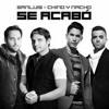 98 - Se Acabo - Chino Y Nacho Ft. San Luis - Dj AnthonyMix  2k16[USO PERSONAL]