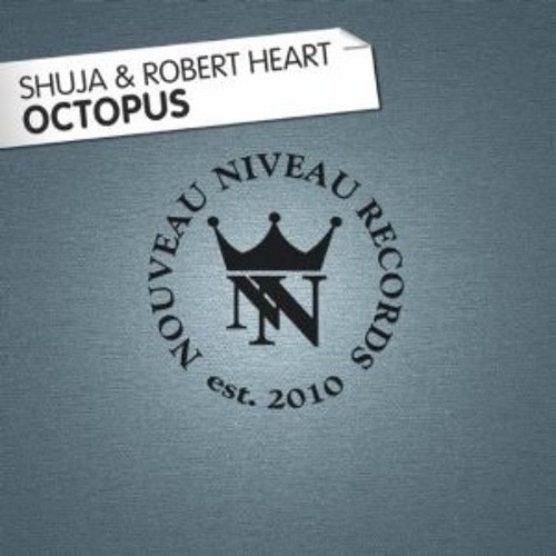 Octopus - Shuja and Robert Heart first Edit / Nouveau Niveau Rec / Mayday Compilation 2013