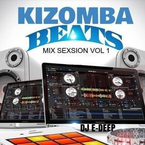 DJ E - DEEP KIZOMBA MIX SEXSION VOL 1
