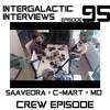 Episode 95 - C - Mart X Saavedra X MD (Crew Episode)