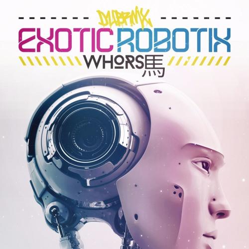 Exotic Robotix (Original Mix)