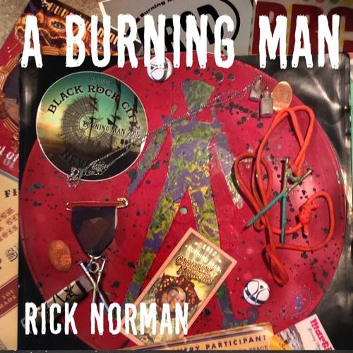 A BURNING MAN - ROCK MIX - RICK NORMAN