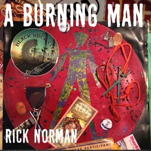 A BURNING MAN - DANCE MIX - RICK NORMAN