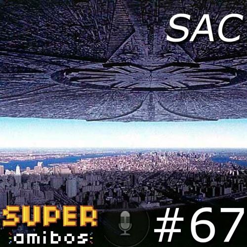 SAC 67 - Sobre Orcs, Espíritos e Alienígenas