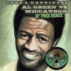 Al Green - Love & Happiness (Wiccatron 12 Inch Remix) ☆FREE DL☆