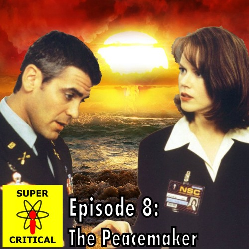 Episode 8: The Peacemaker
