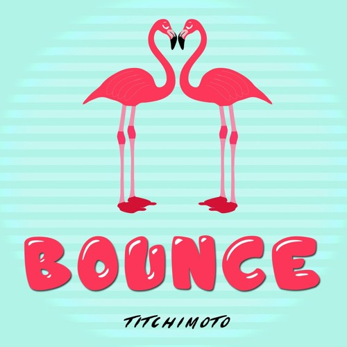 Bounce - Free Download!