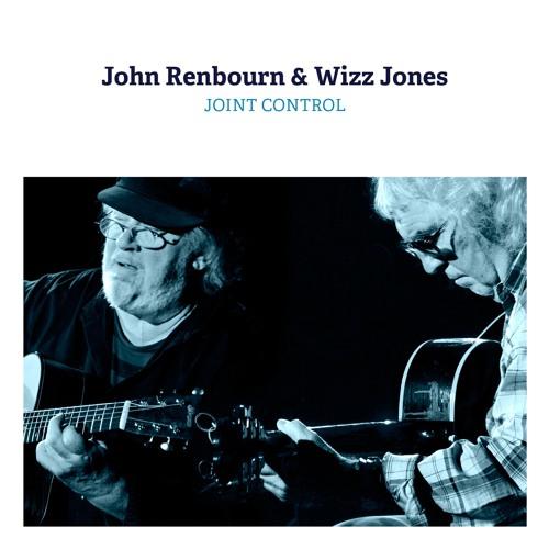 John Renbourn & Wizz Jones: Hey Hey