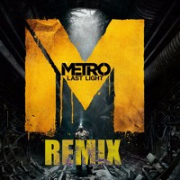 Metro Last Light: Main Menu Theme Song