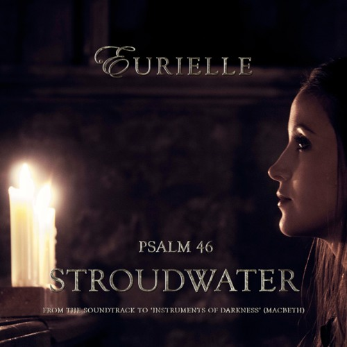 "Psalm 46: Stroudwater (From ""Instruments of Darkness"") PREVIEW"