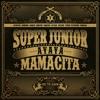 Super Junior_Mamacita