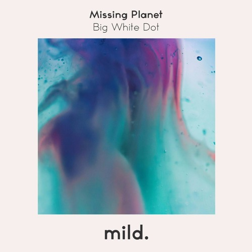 Missing Planet - Big White Dot
