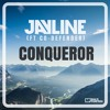 Jayline (ft Co-Defender) - Conqueror **FREE DOWNLOAD**