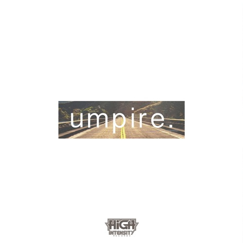 Umpire - The View feat. Bowen & Aentric (Out Now)