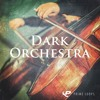 DARK ORCHESTRA ► DOWNLOAD FREE SAMPLES!