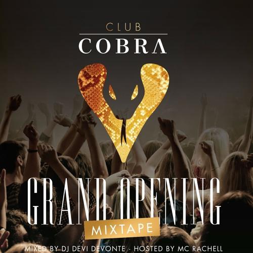 Grand Opening Mixtape Club Cobra Mixed By DJ Devi Devonte