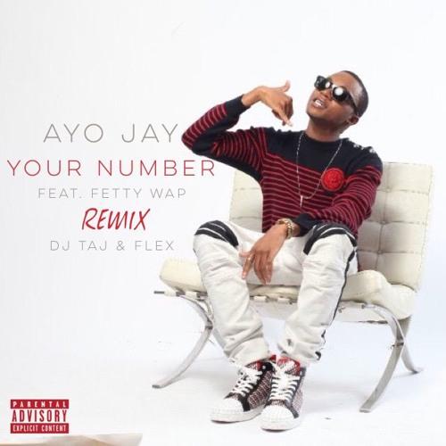 Ayo Jay - Your Number (Dj Taj Remix) feat. Dj Flex