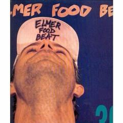 Elmer Food Beat Et Les Gonzesses