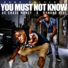 AC Chase Money_You Must Not Know Featuring Damond Blue.mp3