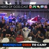 Episode 23 // NOGSquad Goes to Camp (LIVE)