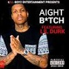 Lil Durk - Aight Bitch Ft. Reek2Deep -REMIX-2016