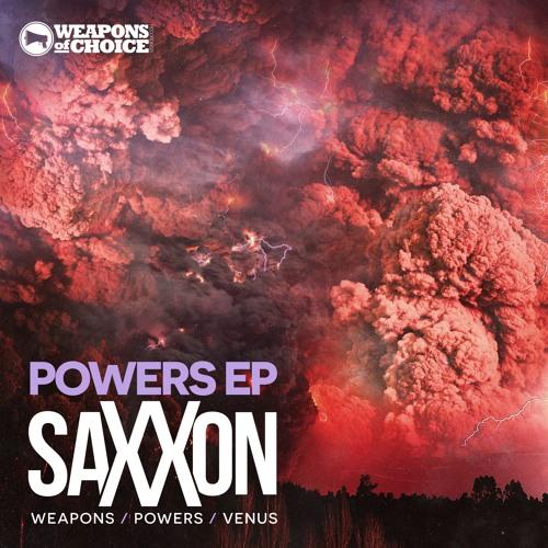 Saxxon - WEAPONS (DJ HYPE on Kiss Fm) Out Now!