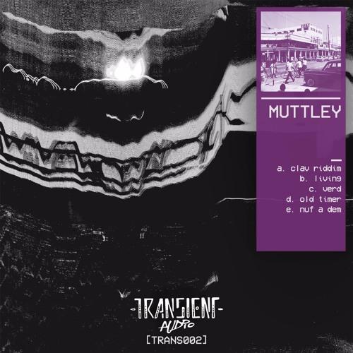 Muttley - Nuf A Dem EP (TRANS002) [FKOF Promo]